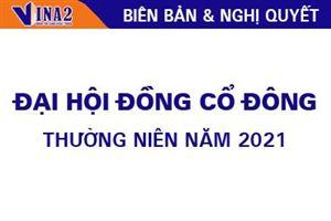 Biên bản và nghị quyết Đại hội đồng cổ đông thường niên năm 2021