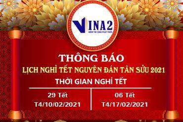 VINA2 thông báo lịch nghỉ tết Tân Sửu 2021