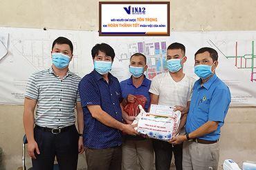 VINA2 quan tâm, chăm lo đời sống cho người lao động vượt qua đại dịch Covid - 19
